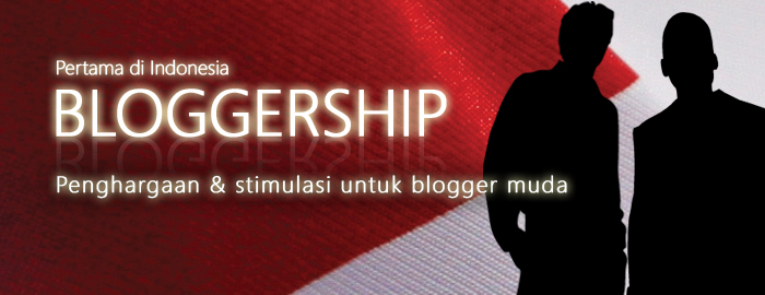 AYO BLOGGER MUDA, IKUTI PROGRAM BLOGGERSHIP!