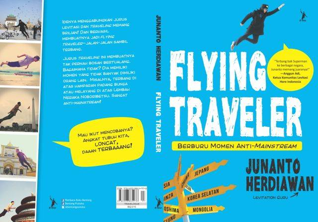 "BUKU FLYING TRAVELER: ""JURUS ANTI MAINSTREAM"" ALA JUNANTO HERDIAWAN"