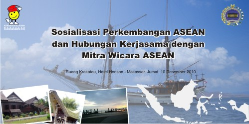 BLOGGER MAKASSAR DAN KEMENTERIAN LUAR NEGERI RI MENGGELAR SEMINAR SOSIALISASI PENGEMBANGAN ASEAN