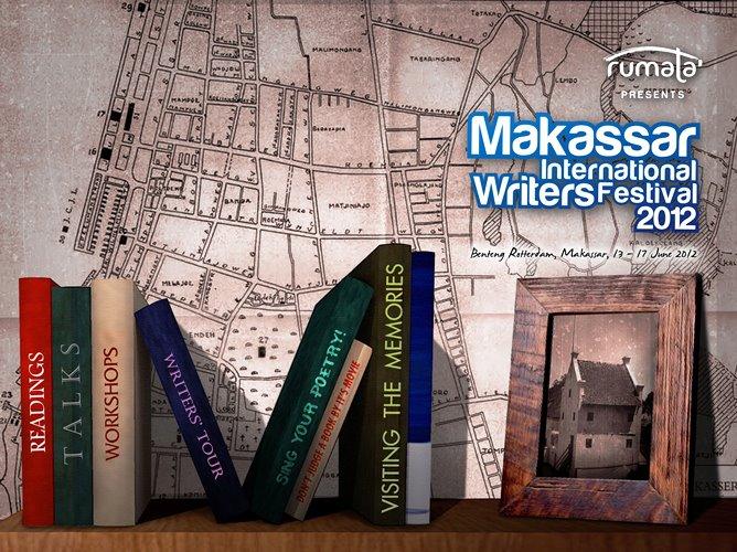SELAMAT DATANG MAKASSAR INTERNATIONAL WRITER FESTIVAL 2012 !