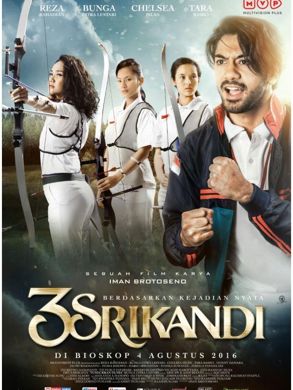 FILM 3 SRIKANDI : TENTANG MEREKA YANG MENYALAKAN NYALI