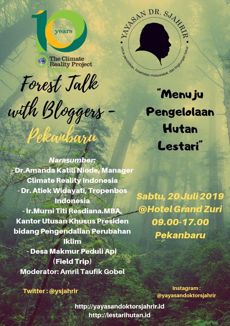 SEGERA HADIR! FOREST TALK WITH BLOGGERS DI PEKANBARU !
